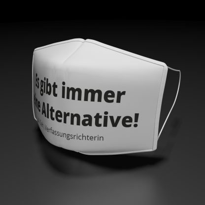 """Alltagsmaske mit der Aufschrift:"""" Es gibt immer eine Alternative!"""""""
