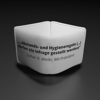 """Alltagsmaske Lothar Wieler-""""..Abstands-und Hygieneregeln...dürfen nie infrage gestellt werden!"""""""