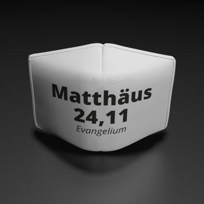 "Alltagsmaske ""Matthäus 24,11"""