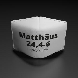 "Alltagsmaske ""Matthäus 24,4-6"""