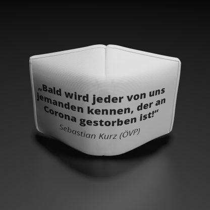 """Alltagsmaske Sebastian Kurz """"Bald wird jeder von uns jemanden kennen..."""""""