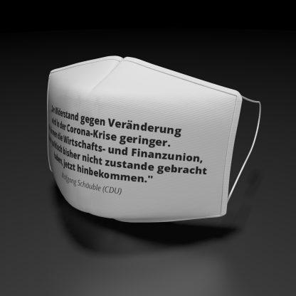 """AlltagsmaskeWolfgang Schäuble """"Der Widerstand gegen Veränderung..."""""""