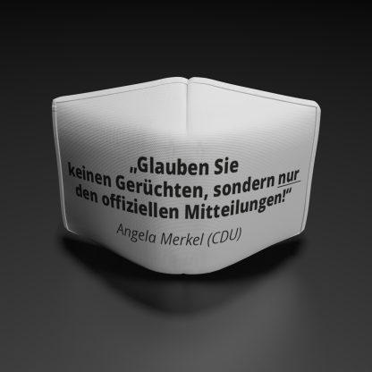 """Alltagsmaske Angela Merkel """"Glauben Sie nur den offiziellen Stellen"""""""